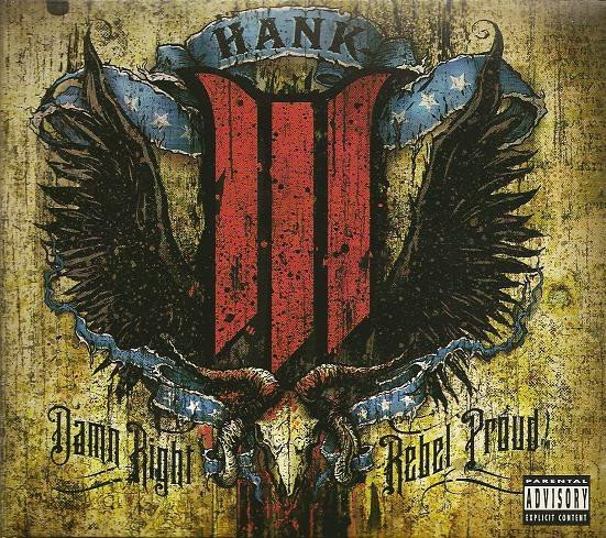 Hank Williams Iii - Damn Right Rebel Proud