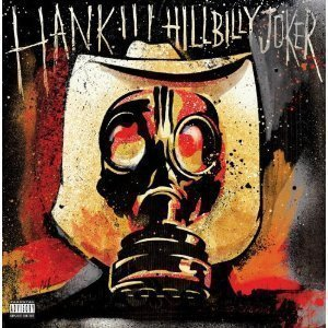 Hank Williams Iii - Hillbilly Joker
