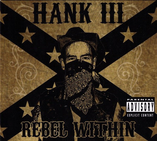 Hank Williams Iii - Rebel Within