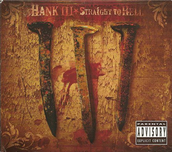 Hank Williams Iii - Straight To Hell