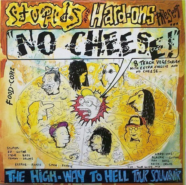 Hard ons - No Cheese! (The High-Way To Hell Tour Souvenir)