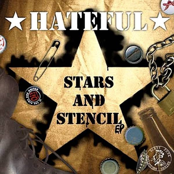 Hateful - Stars And Stencil EP