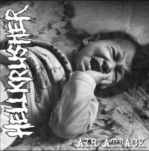 Hellkrusher - Air Attack / Stricken From The Records