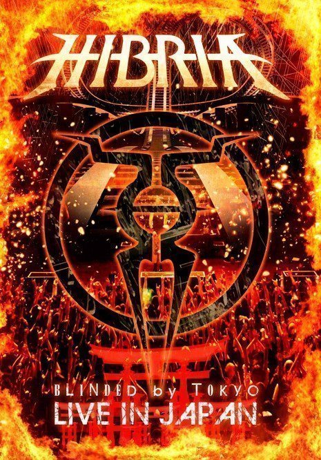 Hibria - Blinded By Tokyo: Live In Japan