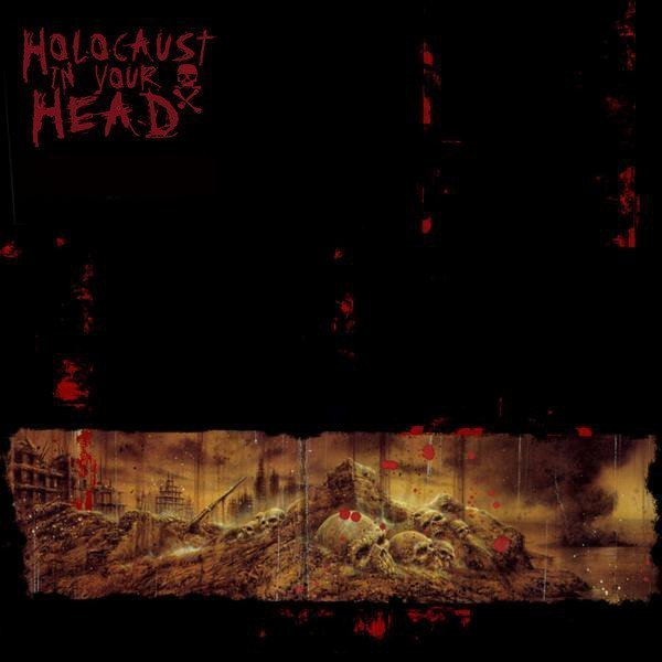 Holocaust In Your Head - Holocaust In Your Head