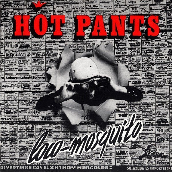 Hot Pants - Loco-Mosquito