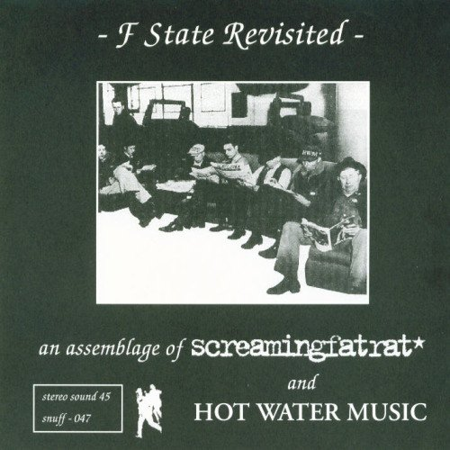 Hot Water Music - F State Revisited