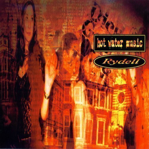 Hot Water Music - Hot Water Music / Rydell