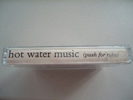 Hot Water Music - (Push For Coin)