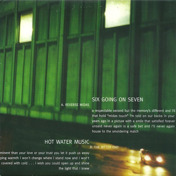 Hot Water Music - Six Going On Seven /  Hot Water Music