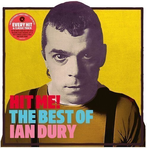 Ian Dury - Hit Me! The Best Of Ian Dury