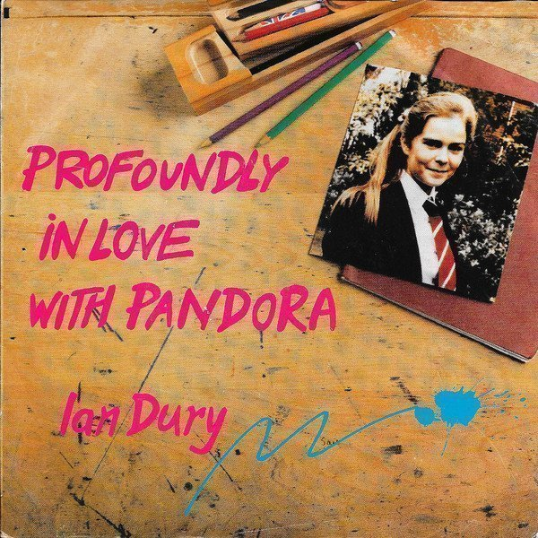 Ian Dury - Profoundly In Love With Pandora