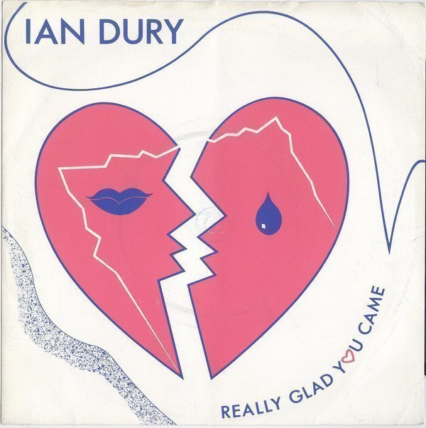 Ian Dury - Really Glad You Came