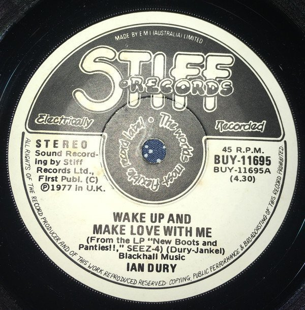 Ian Dury - Wake Up And Make Love With Me/My Old Man