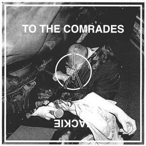 Iceage - To The Comrades