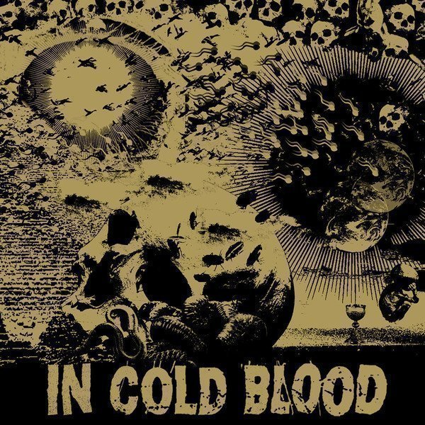 In Cold Blood - Blind The Eyes / Straight Flush