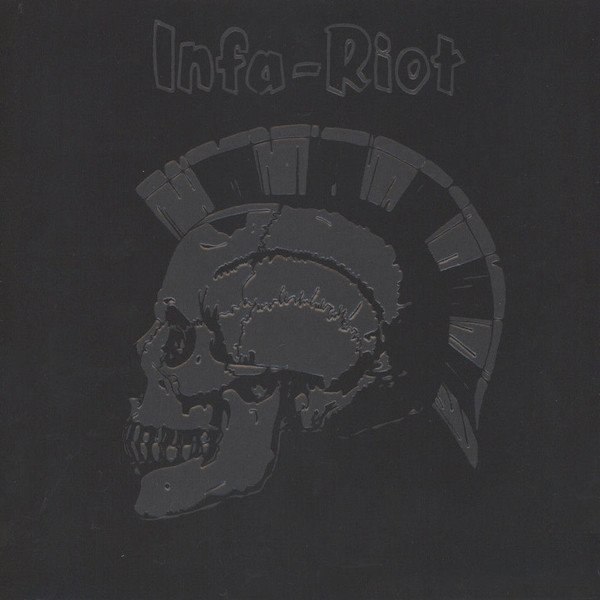 Infa riot - Old And Angry