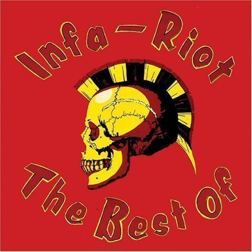 Infa riot - The Best Of Infa-Riot