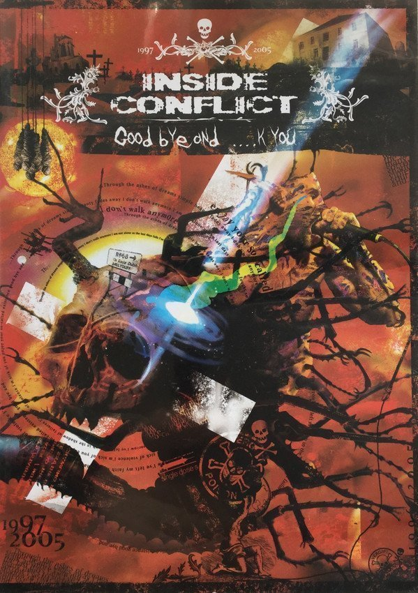 Inside Conflict - Good Bye And ....k You