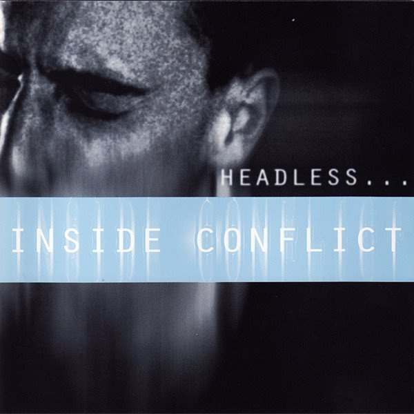 Inside Conflict - Headless