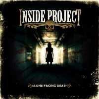 Inside Project - Alone Facing Death