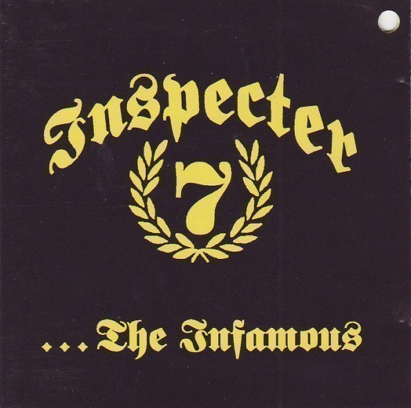 Inspecter 7 - ...The Infamous