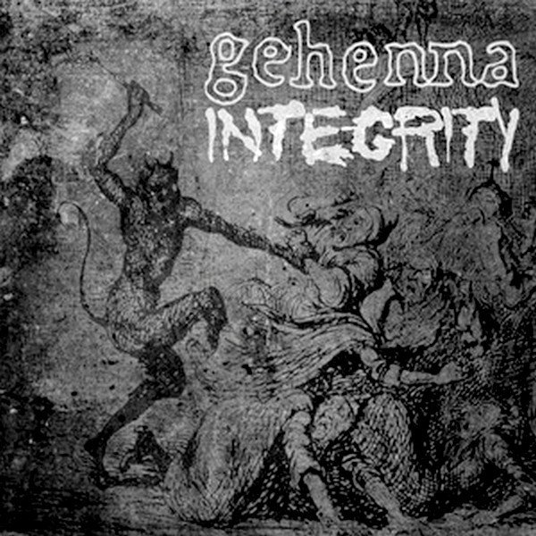 Integrity - Gehenna / Integrity