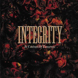 Integrity - In Contrast Of Tomorrow