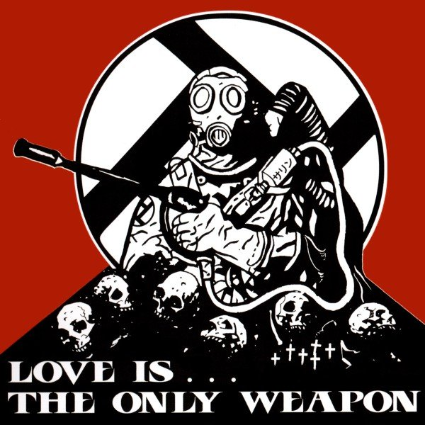 Integrity - Love is … The Only Weapon