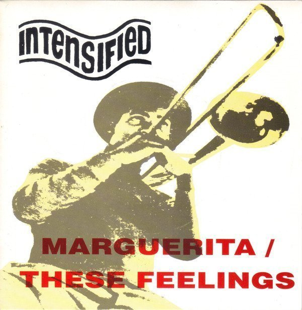 Intensified - Marguerita / These Feelings