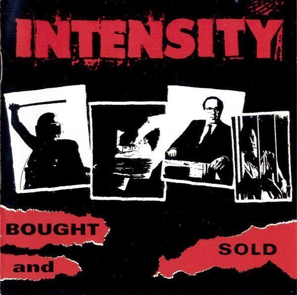 Intensity - Bought And Sold