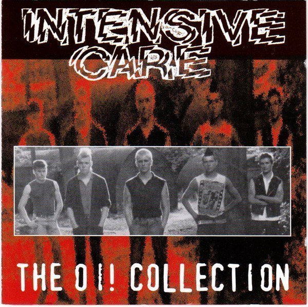 Intensive Care - The Oi! Collection