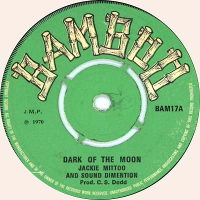 Jackie Mittoo - Dark Of The Moon / Man Pon Stop