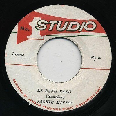 Jackie Mittoo - El Bang Bang / I Need Your Loving