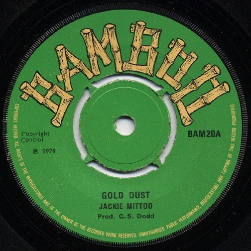 Jackie Mittoo - Gold Dust / Real Gone Looser