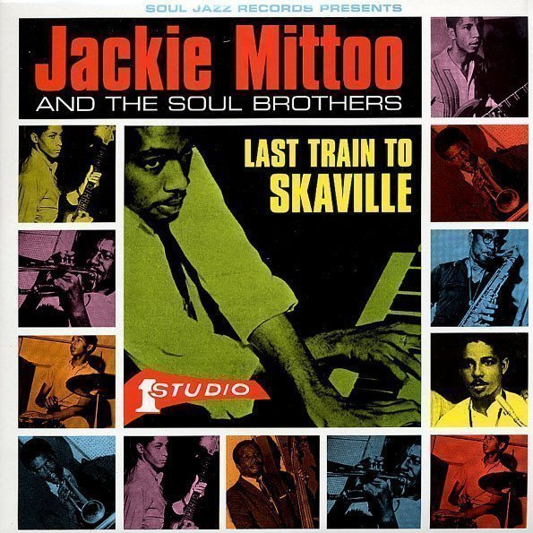 Jackie Mittoo - Last Train To Skaville