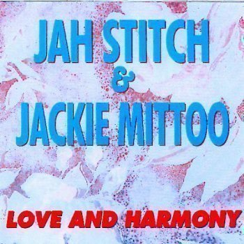 Jackie Mittoo - Love And Harmony