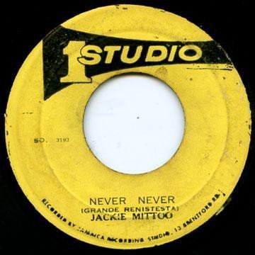 Jackie Mittoo - Never Never / Version Ever