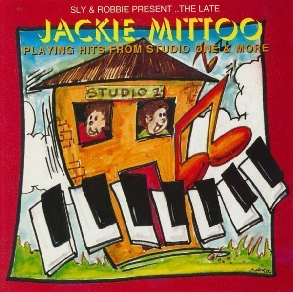 Jackie Mittoo - Playing Hits From Studio One & More
