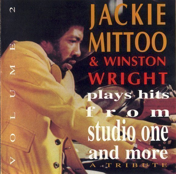 Jackie Mittoo - Plays Hits From Studio One And More Volume 2 (A Tribute)