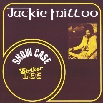 Jackie Mittoo - Show Case