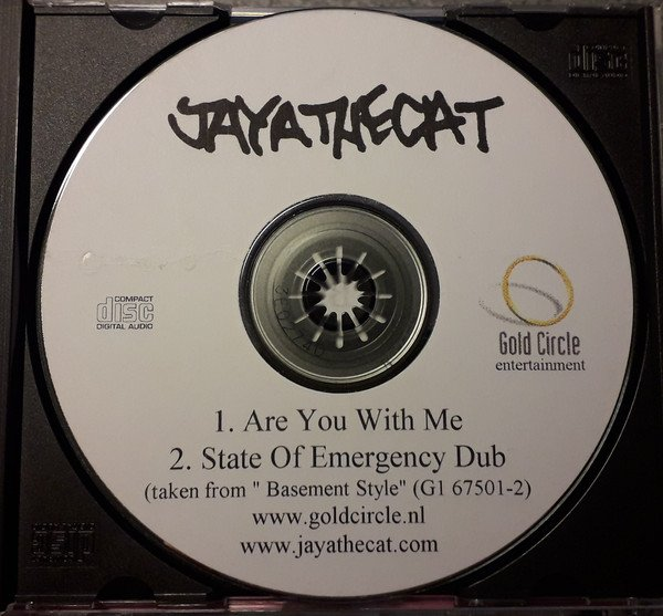 Jaya The Cat - Are You With Me / State Of Emergency Dub