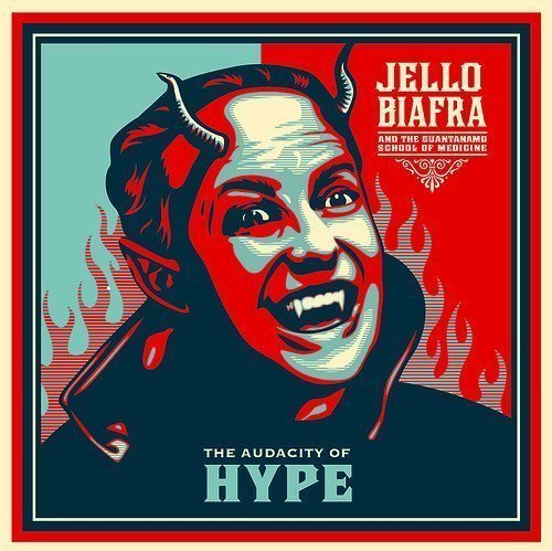 Jello Biafra  The Guantanamo School Of Medicine - The Audacity Of Hype