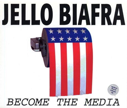 Jello Biafra  The Melvins - Become The Media