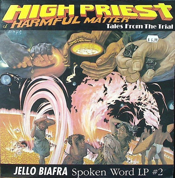 Jello Biafra  The Melvins - High Priest Of Harmful Matter [Tales From The Trial]