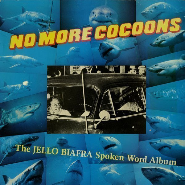 Jello Biafra  The Melvins - No More Cocoons