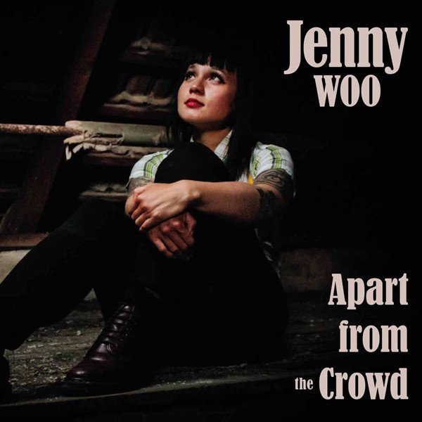 Jenny Woo  Discharger - Apart From The Crowd