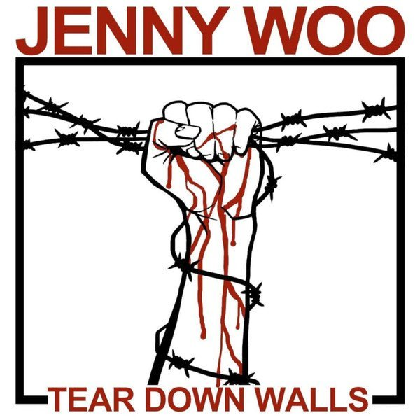 Jenny Woo  Discharger - Tear Down Walls