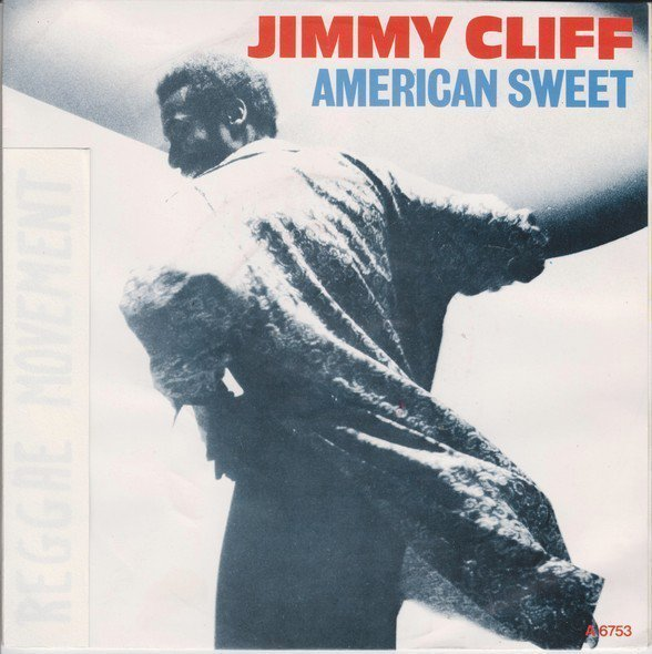 Jimmy Cliff - American Sweet