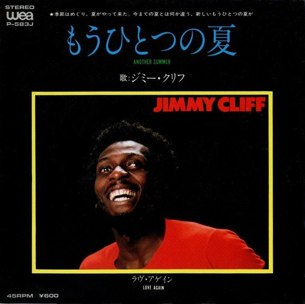 Jimmy Cliff - Another Summer / Love Again
